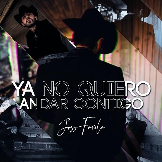 """Lee más sobre el artículo JOSS FAVELA anuncia el lanzamiento de su nuevo sencillo """"YA NO QUIERO ANDAR CONTIGO"""""""
