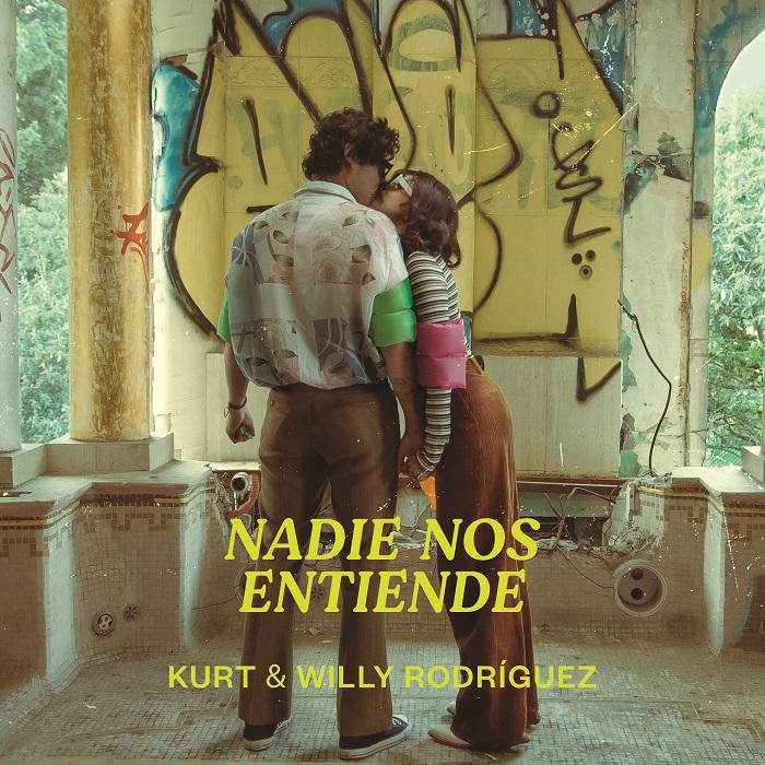 "Kurt y Willy Rodríguez estrenan ""Nadie nos entiende"""