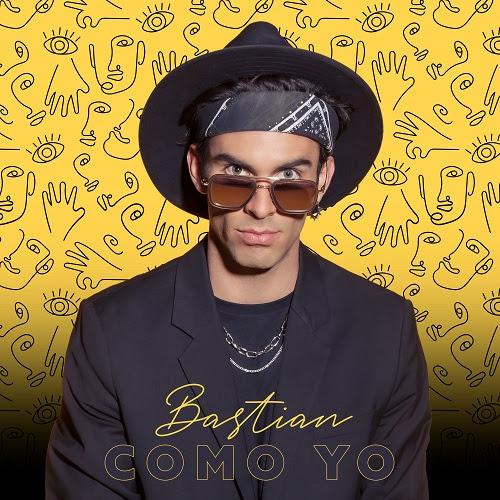 """En este momento estás viendo BASTIAN estrena su primer sencillo """"Como Yo"""""""
